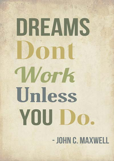 Motivation - dreams dont work-dreams-dont-work-unless-you-do