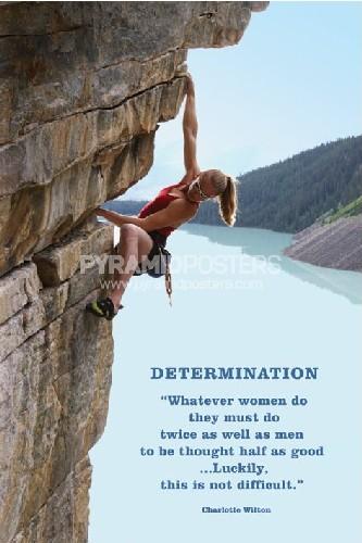 נחישות  Determinationטיפוס נחישות שאיפות אישה פמינזם פמינסטית הרים צוק  שאיפות ספורט טיפוס הרים צוק אשה פמיניזם אומץ