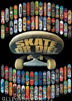 Skate or Dieסקייטבורד סקייט סקיט ספורט החלקה מוטיבציה