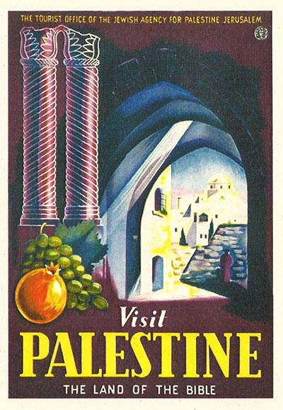 Visit Palestine   129  Visit Palestine יום העצמאות כרזות נוסטלגיה ישראליות פלסטינה קום המדינה ארץ ישראל